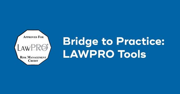 Picture of Bridge to Practice: LAWPRO Tools