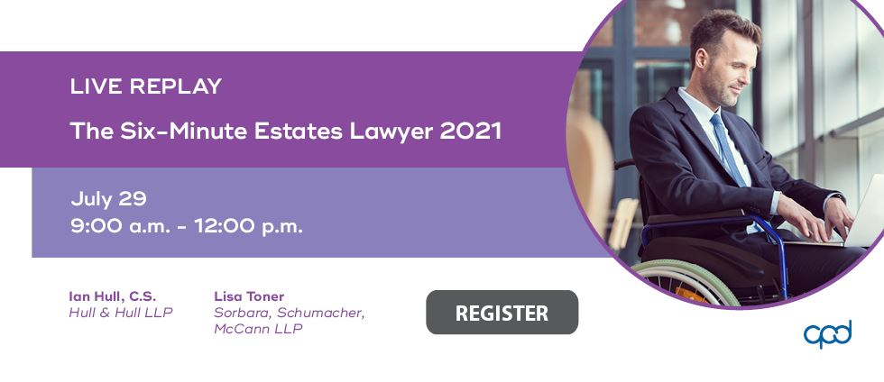 Live Replay: The Six-Minute Estates Lawyer 2021