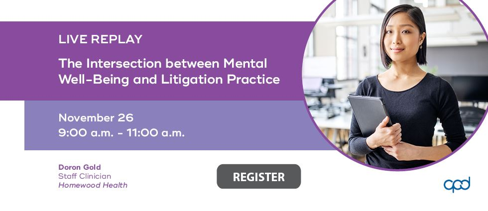 The Intersection between Mental Well-Being and Litigation Practice